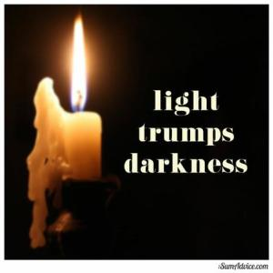 Light trumps darkness
